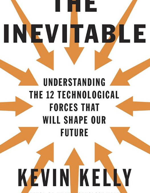 Buchbesprechung: Kevin Kelly – The Inevitable